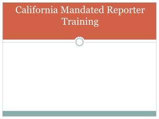 California Mandated Reporter Training