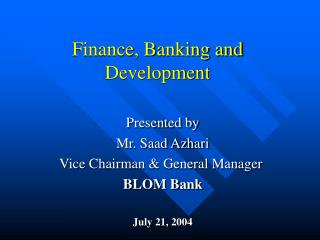 Finance, Banking and Development
