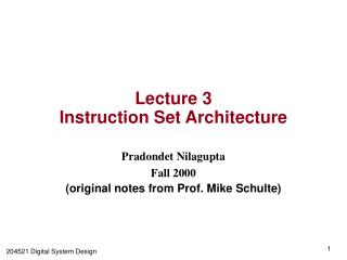 Lecture 3 Instruction Set Architecture