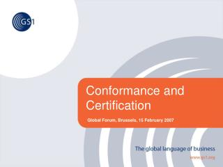 Conformance and Certification