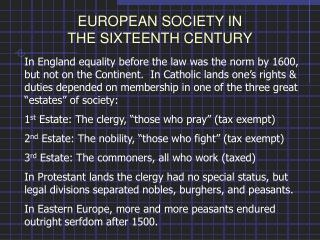 EUROPEAN SOCIETY IN  THE SIXTEENTH CENTURY