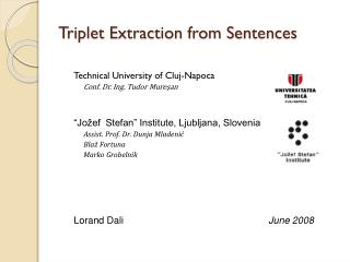 Triplet Extraction from Sentences