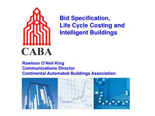 Bid Specification,  Life Cycle Costing and Intelligent Buildings