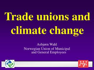 Trade unions and climate change