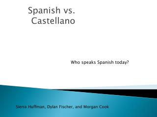 Spanish vs. Castellano