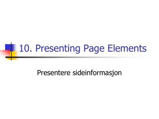 10. Presenting Page Elements