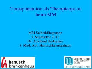 Transplantation als Therapieoption beim MM