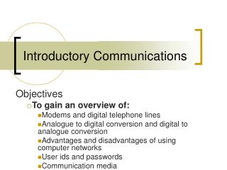 Introductory Communications