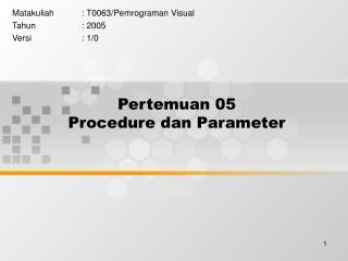 Pertemuan 05 Procedure dan Parameter