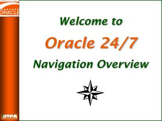 Welcome to Oracle 24/7 Navigation Overview