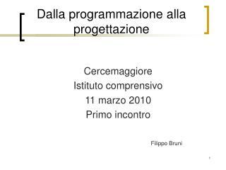 Dalla programmazione alla progettazione