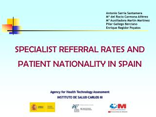 SPECIALIST REFERRAL RATES AND PATIENT NATIONALITY IN SPAIN