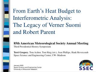 85th American Meteorological Society Annual Meeting Third Presidential History Symposium