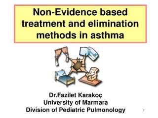 Non-Evidence based treatment and elimination methods in asthma