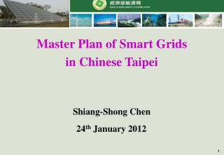 Master Plan of Smart Grids in Chinese Taipei