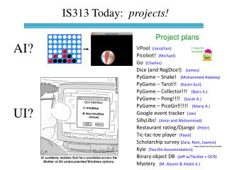 IS313 Today:   projects!