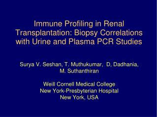 Immune Profiling in Renal Transplantation: Biopsy Correlations with Urine and Plasma PCR Studies