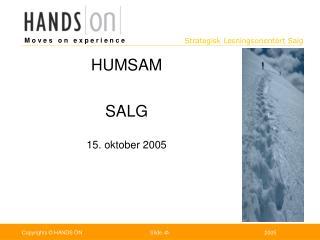HUMSAM SALG  15. oktober 2005
