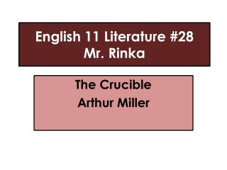 English 11 Literature #28 Mr.  Rinka