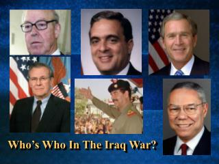 Who's Who In The Iraq War?