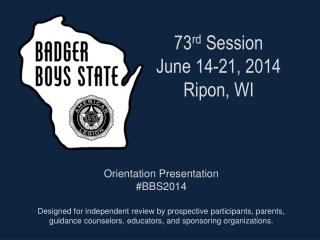 73 rd  Session June 14-21, 2014 Ripon, WI