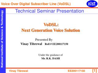 VoDSL:  Next Generation Voice Solution Presented By