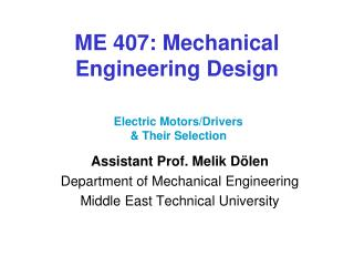 ME 407: Mechanical Engineering Design