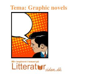 Tema:  Graphic novels