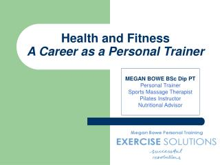 Health and Fitness A Career as a Personal Trainer
