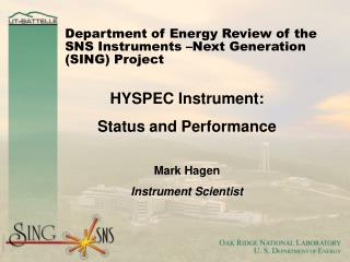 Department of Energy Review of the SNS Instruments –Next Generation (SING) Project