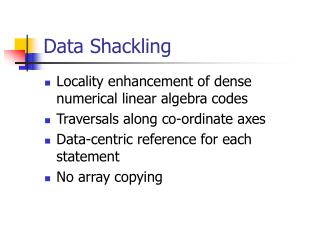 Data Shackling