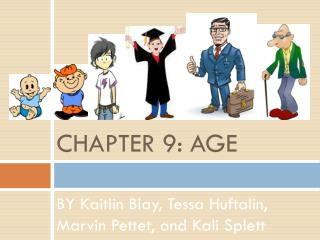 CHAPTER 9: AGE