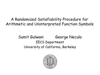 A Randomized Satisfiability Procedure for Arithmetic and Uninterpreted Function Symbols