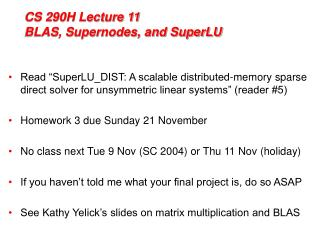 CS 290H Lecture 11 BLAS, Supernodes, and SuperLU