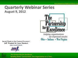 Quarterly Webinar Series August 9, 2012