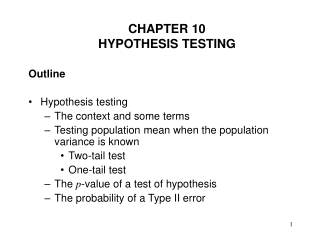 Hypothesis Tests about a Single Mean, A Single Proportion or a Single Variance