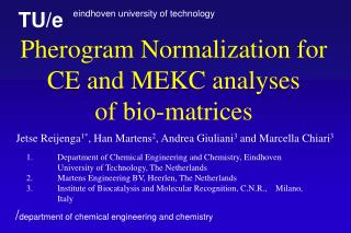 Pherogram  N ormali z ation for CE  and  MEKC analyses of  bio-matrices