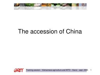 The accession of China