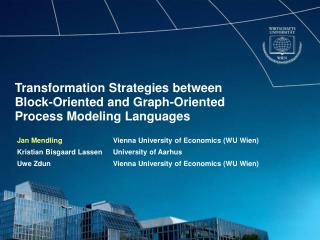 Transformation Strategies between  Block-Oriented and Graph-Oriented  Process Modeling Languages