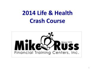 2014 Life & Health  Crash Course