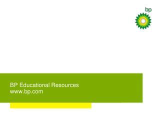 BP Educational Resources bp