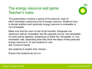 The energy resource wall game Teacher's notes