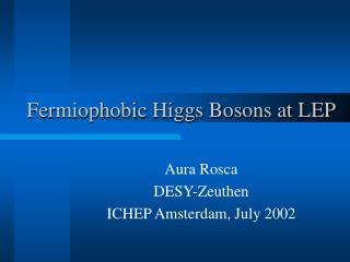 Fermiophobic Higgs Bosons at LEP
