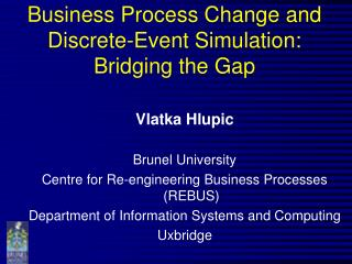 Business Process Change and Discrete-Event Simulation: Bridging the Gap