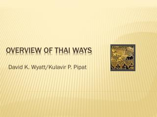 Overview of  thai  ways