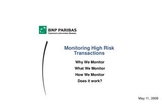 Monitoring High Risk Transactions