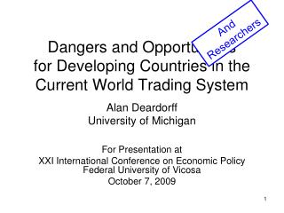 Dangers and Opportunities for Developing Countries in the Current World Trading System