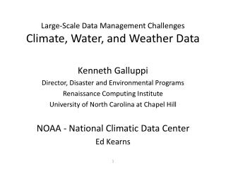 Large-Scale Data Management Challenges Climate, Water, and Weather Data