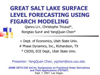 GREAT SALT LAKE SURFACE LEVEL FORECASTING USING FIGARCH MODELING