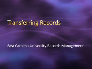 Transferring Records